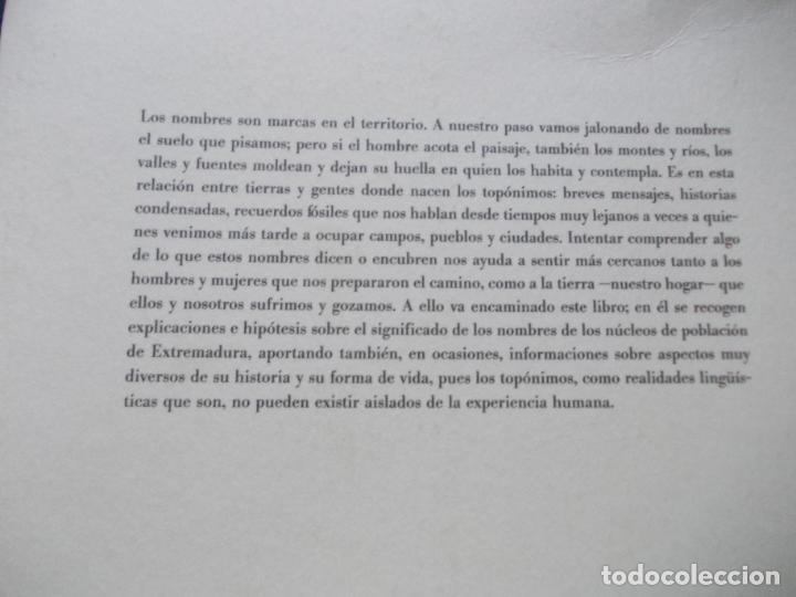 Libros de segunda mano: LOS NOMBRES DE EXTREMADURA ESTUDIOS DE TOPONIMIA EXTREMEÑA CON SOPORTE INFORMATICO - Foto 2 - 213868187