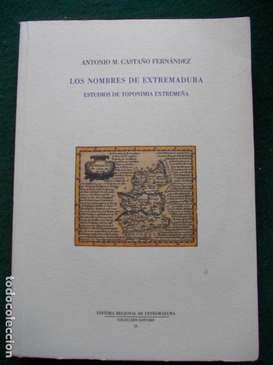 LOS NOMBRES DE EXTREMADURA ESTUDIOS DE TOPONIMIA EXTREMEÑA CON SOPORTE INFORMATICO (Libros de Segunda Mano - Historia - Otros)