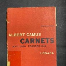 Libros de segunda mano: CARNETS. MAYO 1935. ALBERT CAMUS. EDITORIAL LOSADA. CRISTAL DEL TIEMPO. BUENOS AIRES, 1963.PAGS: 153. Lote 213870073