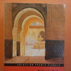 Libros de segunda mano: EL MANUSCRITO CARMESÍ. ANTONIO GALA. EDITORIAL PLANETA. Lote 213888988