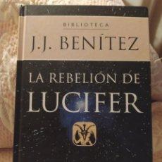 Libros de segunda mano: LA REBELIÓN DE LUCIFER. J.J. BENÍTEZ. PLANETA AGOSTINI AÑO 2000.. Lote 213894081