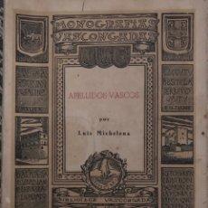 Libros de segunda mano: APELLIDOS VASCOS POR LUIS MICHELENA. Lote 213899363