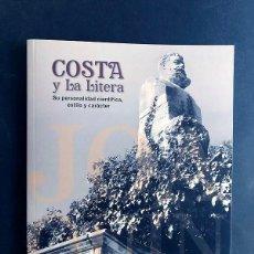 Libros de segunda mano: COSTA Y LA LITERA / DANIEL GUILLEN SABAU / CENTRO ESTUDIOS LITERANOS AÑO 2015 / SIN USAR. Lote 213904131