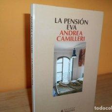Libros de segunda mano: LA PENSION EVA / ANDREA CAMILLERI / ED.SALAMANDRA. Lote 213927621