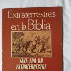 Libros de segunda mano: EXTRATERRESTRES EN LA BIBLIA - AÑO 1, N°1 - YAVE ERA UN EXTRATERRESTRE. Lote 213931327