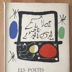 Libros de segunda mano: ¡¡OCASION!! - EL VOL DE L'ALOSA. ELS POETES MALLORQUINS A JOAN MIRO - EDICION LIMITADA Y NUMERADA. Lote 213950046
