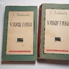 Libros de segunda mano: A SANGRE Y FUEGO - OBRA COMPLETA EN 2 TOMOS - ENRIQUE SIENKIEWICZ -1946. Lote 213982316