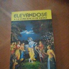 Libri di seconda mano: ELEVANDOSE A LA CONCIENCIA DE KRSNA. Lote 213985313