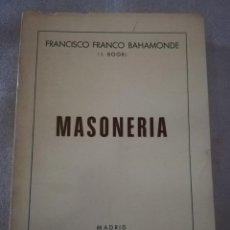 Libros de segunda mano: MASONERÍA. FRANCISCO FRANCO.. Lote 214009957