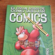 Libros de segunda mano: EL GRAN LIBRO DE CÓMO DIBUJAR CÓMICS (CELS PIÑOL). Lote 214080253