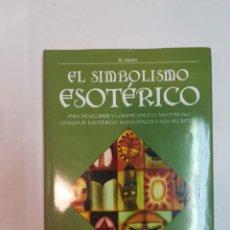 Libri di seconda mano: M. CENTINI EL SIMBOLISMO ESOTÉRICO S106T. Lote 214095078