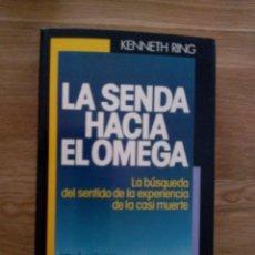 Libros de segunda mano: LA SENDA HACIA OMEGA / RING, KENNETH. Lote 212980303