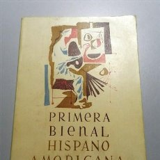 Libros de segunda mano: PRIMERA BIENAL HISPANO AMERICANA DE ARTE / LUIS FELIPE VIVANCO. Lote 214115225