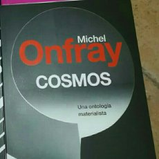 Libros de segunda mano: COSMOS MICHEL ONFRAY. Lote 214146012