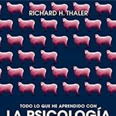 Libros de segunda mano: RICHARD H. THALER. TODO LO QUE HE APRENDIDO CON LA PSICOLOGÍA ECONÓMICA. Lote 214148173