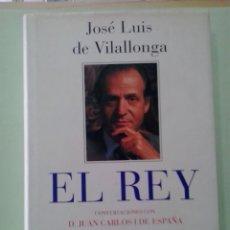 Libri di seconda mano: LMV - EL REY, CONVERSACIONES CON D. JUAN CARLOS I DE ESPAÑA. JOSÉ LUIS DE VILLALONGA. Lote 214153996