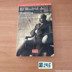 Libros de segunda mano: EL MADRID DE BAROJA. Lote 214176393
