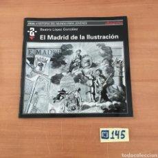 Libros de segunda mano: EL MADRID DE LA ILUSTRACIÓN. Lote 214181121