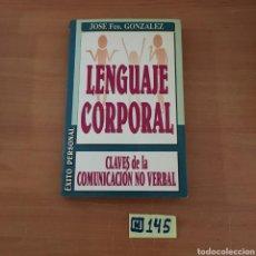 Libros de segunda mano: LENGUAJE CORPORAL. Lote 214182813