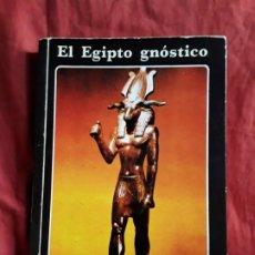 Libri di seconda mano: EL EGIPTO GNOSTICO, DE OSCAR UZCATEGUI. 1985 (¿1ª EDICIÓN?) (ANTIGUO) OCULTISMO. ILUSTRADO. Lote 214176201