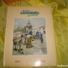 Libros de segunda mano: HECHOS Y CURIOSIDADES DE MALAGA. JULIAN SESMERO RUIZ. PERIODICO SUR. Lote 214209838
