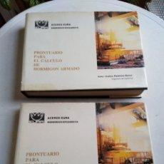 Libros de segunda mano: PRONTUARIO PARA EL CÁLCULO DE HORMIGÓN ARMADO, ACEROS EURA, SIDERÚRGICA SEVILLANA, VOLUMEN 1 Y 2. Lote 214219637