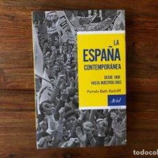 Libros de segunda mano: LA ESPAÑA CONTEMPORÁNEA. DESDE 1808 HASTA NUESTROS DÍAS. PAMELA BETH RADCLIFF. ARIEL NUEVO. Lote 214221060