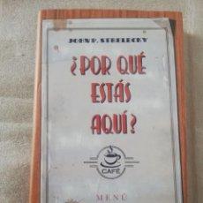 Libros de segunda mano: ¿POR QUÉ ESTÁS AQUÍ ? ( JOHN STRELECKY ) TAPA DURA. Lote 214233892