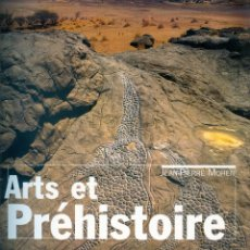 Libros de segunda mano: NUMULITE L1541 ARTS ET PRÉHISTOIRE JEAN PIERRE MOHEN ARTE Y PREHISTORIA. Lote 214235463