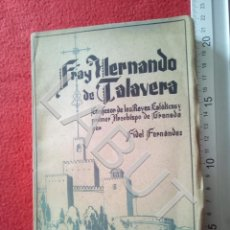 Libri di seconda mano: FRAY HERNANDO DE TALAVERA FIDEL FERNANDEZ COLECCION LA ESPAÑA IMPERIAL FAM7. Lote 214269256