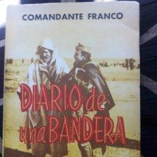 Libros de segunda mano: DIARIO DE UNA BANDERA, COMANDANTE FRANCO. Lote 214275466