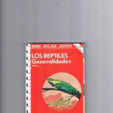 Libros de segunda mano: MINI ATLAS JOVER LOS REPTILES GENERALIDADES A BEA EDICIONES JOVER 1980. Lote 214282402