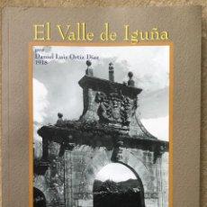 Libros de segunda mano: EL VALLE DE IGUÑA - DANIEL LUIS ORTIZ DÍAZ - CANTABRIA - SANTANDER, 2004. Lote 214290540