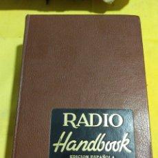 Libri di seconda mano: ANTIGUO LIBRO RADIO HANDBOOK EDICION ESPAÑOLA 1979. Lote 214307508