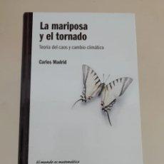 Libros de segunda mano: LA MARIPOSA Y EL TORNADO. Lote 214312141