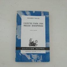 Libros de segunda mano: CUENTOS PARA UNA INGLESA DESESPERADA. Lote 214312870