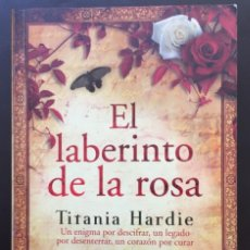 Libros de segunda mano: EL LABERINTO DE LA ROSA TITANIA HARDIE PUNTO DE LECTURA 1ª PRIMERA EDICIÓN 2009. Lote 214320288