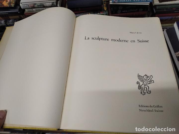 Libros de segunda mano: LA SCULPTURE MODERNE EN SUISSE .MARCEL JORAY. 1955. EJEMPLAR NUMERADO . GIACOMETTI , MÜLLER , - Foto 3 - 214335898