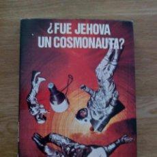 Libros de segunda mano: FUE JEHOVA UN COSMONAUTA? / SANTANDER BATALLA, RICARDO. Lote 214352178