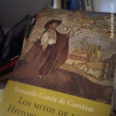 Libros de segunda mano: LOS MITOS DE LA HISTORIA DE ESPAÑA - FERNANDO GARCÍA DE CORTÁZAR. Lote 214368141