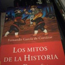 Libros de segunda mano: LOS MITOS DE LA HISTORIA DE ESPAÑA - FERNANDO GARCIA DE CORTAZAR - BOLSILLO. Lote 214368616