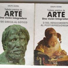 Libros de segunda mano: TRABAJOS PRÁCTICOS DE ARTE UNA VISIÓN INTEGRADORA 1 DE GRECIA AL GÓTICO 2 DEL RENACIMIENTO... AKAL. Lote 246478750