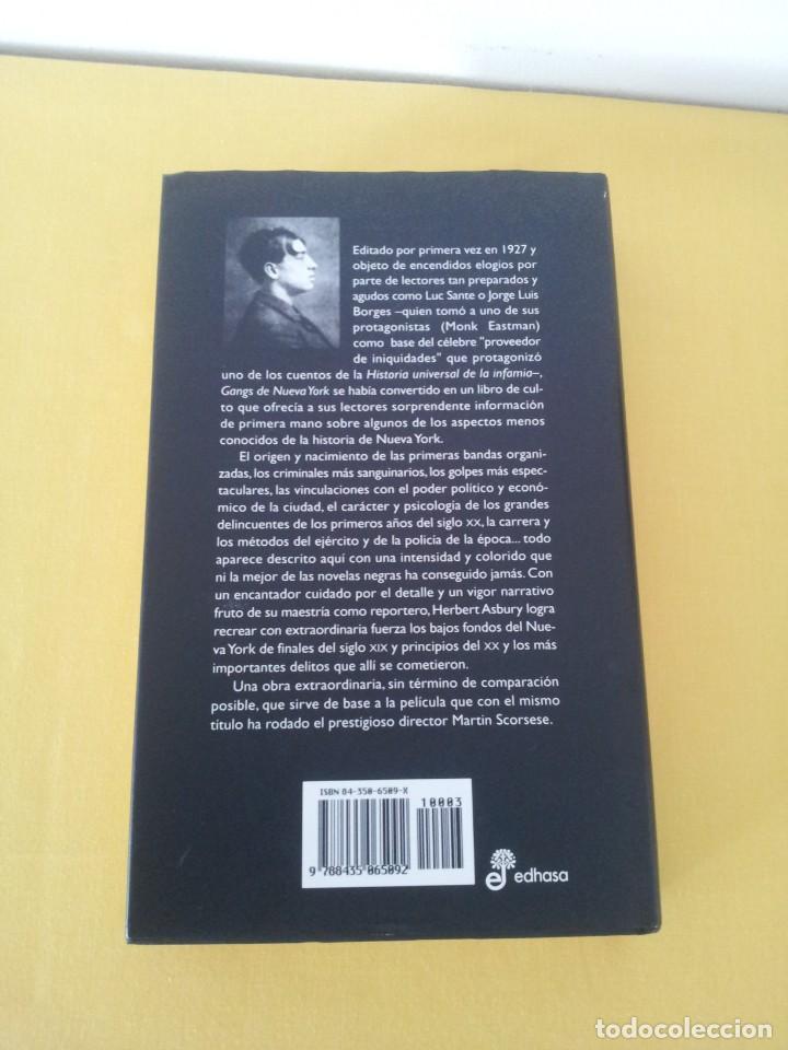 Libros de segunda mano: HERBERT ASBURY - GANGS DE NUEVA YORK, BANDAS Y BANDIDOS EN LA GRAN MANZANA(1800-1925) - EDHASA - Foto 2 - 214400582