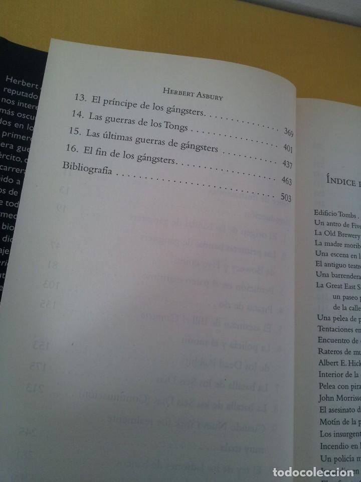 Libros de segunda mano: HERBERT ASBURY - GANGS DE NUEVA YORK, BANDAS Y BANDIDOS EN LA GRAN MANZANA(1800-1925) - EDHASA - Foto 4 - 214400582