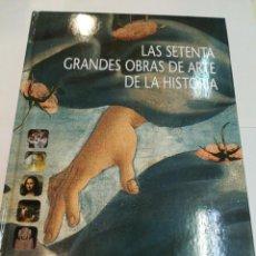Libros de segunda mano: CRISTOPHER DELL LAS SETENTA GRANDES OBRAS DE ARTE DE LA HISTORIA S151AT. Lote 214332948
