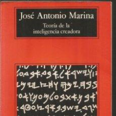 Libros de segunda mano: JOSE ANTONIO MARINA. TEORIA DE LA INTELIGENCIA CREADORA. ANAGRAMA. Lote 228482945