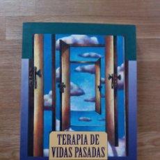 Libros de segunda mano: TERAPIA DE VIDAS PASADAS. TÉCNICA Y PRÁCTICA / CABOULI, JOSÉ LUIS. Lote 214415891