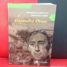 Libros de segunda mano: ALEJANDRO OTERO, EL DEFENSOR DE GRANADA, POR ENRIQUETA BARRANCO Y FERNANDO GIRÓN, 2006. Lote 214452807