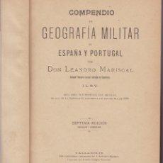 Libros de segunda mano: COMPENDIO DE GEOGRAFIA MILITAR DE ESPAÑA Y PORTUGAL. Lote 214470105