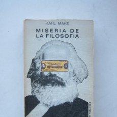 Libros de segunda mano: MISERIA DE LA FILOSOFÍA - KARL MARX. Lote 214510055